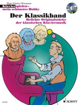 Klavier spielen, mein schönstes Hobby - Der Klassikband, m. Audio-CD, Hans-Günter Heumann