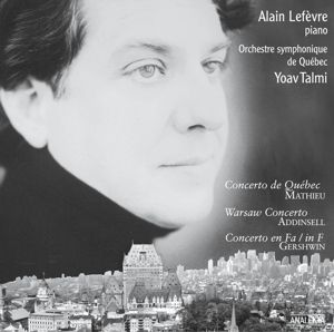 Klavierkonzerte, Alain Lefèvre, Yoav Talmi