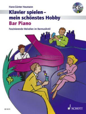 Klavierspielen, mein schönstes Hobby - Bar Piano, m. Audio-CD, Hans-Günter Heumann