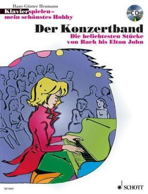 Klavierspielen, mein schönstes Hobby - Der Konzertband, m. Audio-CD, Hans-Günter Heumann
