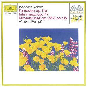 Klavierstücke Op.116-119, Wilhelm Kempff