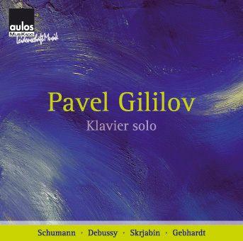 Klavierwerke, Pavel Gililov