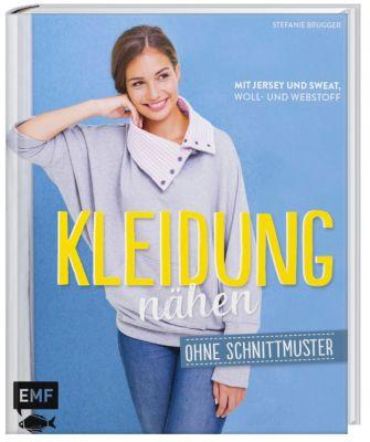 Kleidung nähen ohne Schnittmuster Buch portofrei bei Weltbild.de