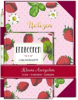 Kleine Auszeiten: Erdbeeren - Lieblingsrezepte -  pdf epub