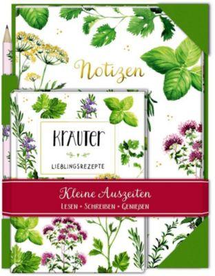 Kleine Auszeiten: Kräuter - Lieblingsrezepte