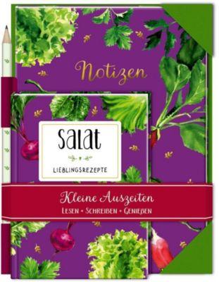 Kleine Auszeiten: Salat - Lieblingsrezepte