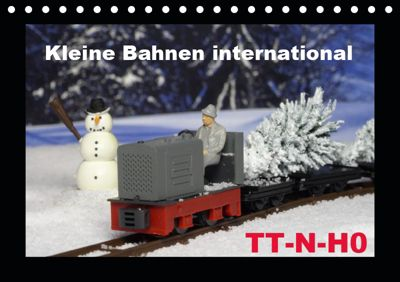 Kleine Bahnen international, TT-N-H0 (Tischkalender 2019 DIN A5 quer), Klaus-Peter Huschka