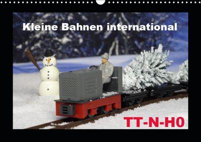 Kleine Bahnen international, TT-N-H0 (Wandkalender 2019 DIN A3 quer), Klaus-Peter Huschka