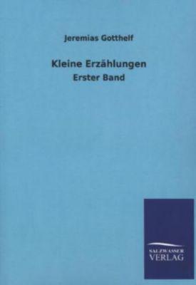 Kleine Erzählungen - Jeremias Gotthelf |