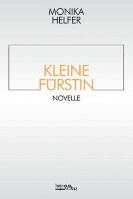 Kleine Fürstin, Monika Helfer