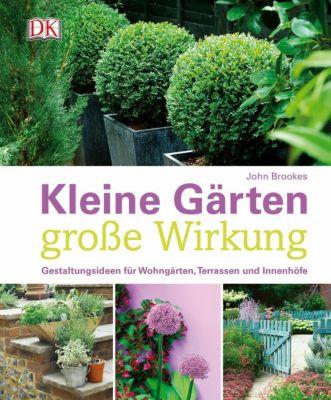 kleine gärten - große wirkung buch portofrei bei weltbild.de, Garten und erstellen