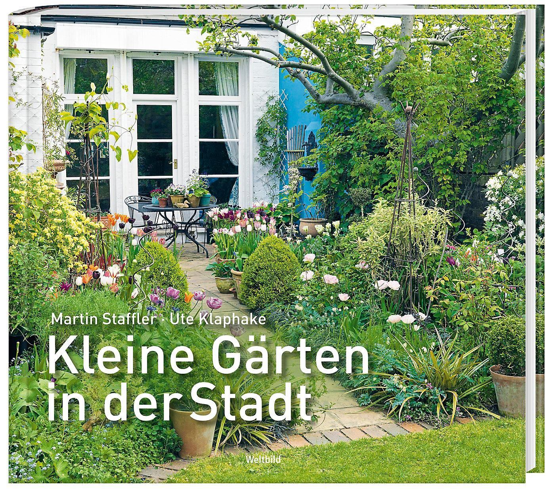 Kleine Gärten In Der Stadt Buch Als Weltbild Ausgabe Bestellen