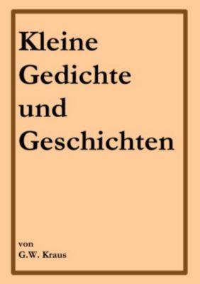 Kleine Gedichte und Geschichten, Walter Kraus