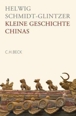 Kleine Geschichte Chinas, Helwig Schmidt-Glintzer
