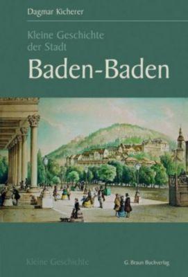 Kleine Geschichte der Stadt Baden-Baden, Dagmar Kicherer
