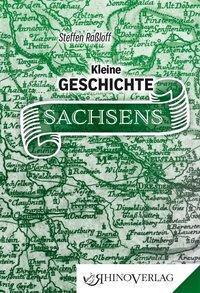 Kleine Geschichte Sachsens, Steffen Raßloff