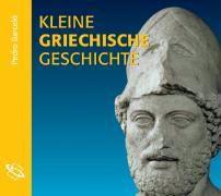 Kleine griechische Geschichte, 2 Audio-CDs, Pedro Barceló