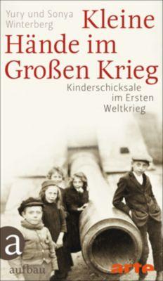 Kleine Hände im Großen Krieg, Yury Winterberg, Sonya Winterberg