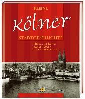 Kleine Kölner Stadtgeschichte, Henriette Ruhm, Klaus Teuber, Peter Cramer