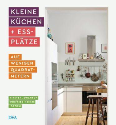 Kleine Küchen & Essplätze - Kirsten Johanson |