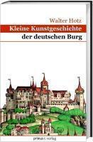 Kleine Kunstgeschichte der deutschen Burg, Walter Hotz