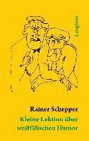 Kleine Lektion über westfälischen Humor - Rainer Schepper |