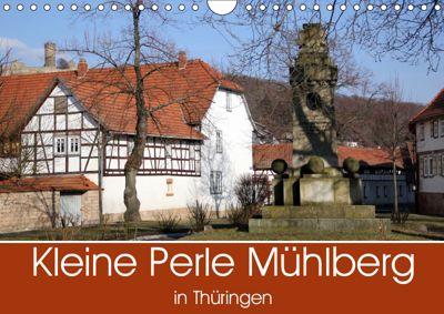 Kleine Perle Mühlberg in Thüringen (Wandkalender 2019 DIN A4 quer), Flori0