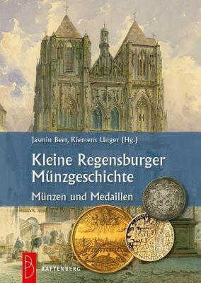 Kleine Regensburger Münzgeschichte