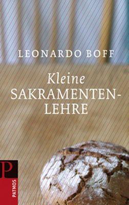Kleine Sakramentenlehre, Leonardo Boff