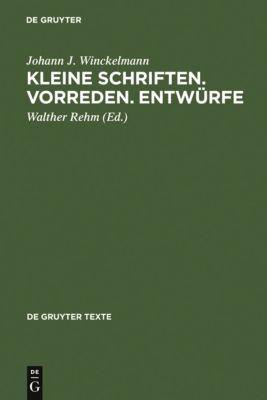 Kleine Schriften • Vorreden • Entwürfe, Johann J. Winckelmann