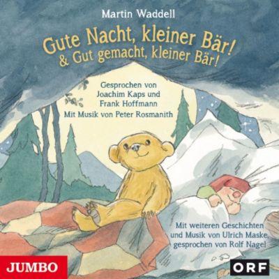Kleiner Bär: Gute Nacht, kleiner Bär! & Gut gemacht, kleiner Bär!, Martin Waddell