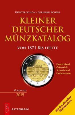 Kleiner deutscher Münzkatalog von 1871 bis heute - Gerhard Schön |