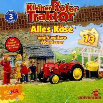 Kleiner Roter Traktor - Alles Käse und 5 weitere Abenteuer, 1 Audio-CD, Kleiner Roter Traktor 13