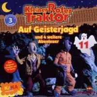 Kleiner Roter Traktor - Auf Geisterjagt und 4 weitere Abenteuer, 1 Audio-CD, Kleiner Roter Traktor 11