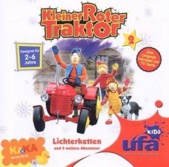 Kleiner Roter Traktor - Lichterketten und 5 weitere Abenteuer, 1 Audio-CD, Kleiner Roter Traktor 2