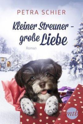Kleiner Streuner - große Liebe, Petra Schier
