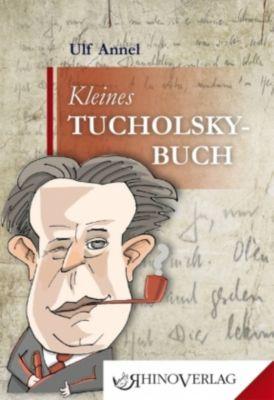 Kleines Tucholsky-Buch - Ulf Annel pdf epub