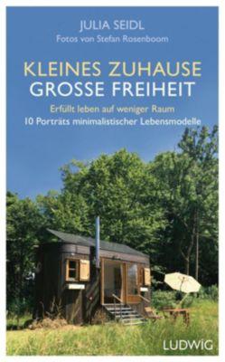 Kleines Zuhause große Freiheit - Julia Seidl pdf epub
