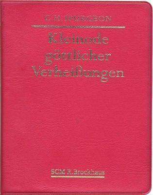 Kleinode göttlicher Verheißungen, Charles H. Spurgeon