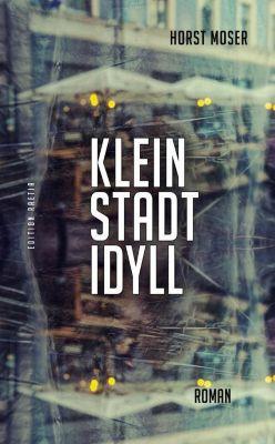 Kleinstadtidyll, Horst Moser