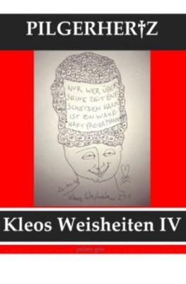 Kleos Weisheiten IV - XY Pilgerhertz |