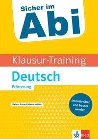 Klett Klausur-Training - Deutsch Erörterung