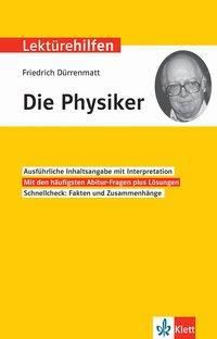 Klett Lektürehilfen Friedrich Dürrenmatt, Die Physiker