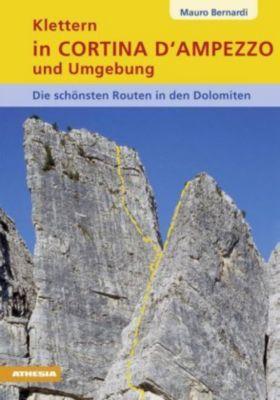 Klettern in Cortina d' Ampezzo und Umgebung - Mauro Bernardi |