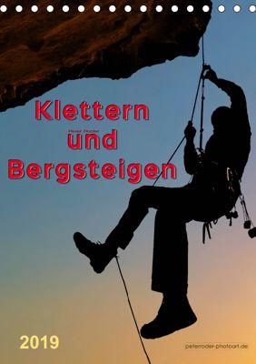 Klettern und Bergsteigen (Tischkalender 2019 DIN A5 hoch), Peter Roder