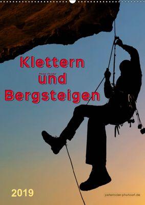 Klettern und Bergsteigen (Wandkalender 2019 DIN A2 hoch), Peter Roder