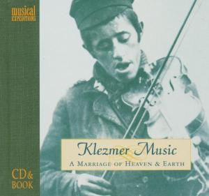 Klezmer Music- A Marriage Of Heaven And Hell, Diverse Interpreten
