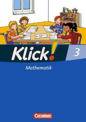 Klick! Mathematik, Unterstufe, Westliche und östliche Bundesländer: Bd.3 Schülerbuch