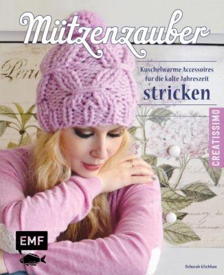 Kliebhan, D: Mützenzauber stricken - Deborah Kliebhan |