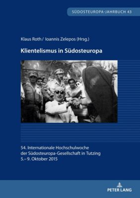 Klientelismus in Südosteuropa